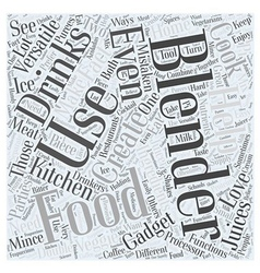 The versatility of a food and drinks blenders Word vector