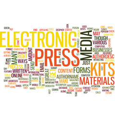 Electronic press kits text background word cloud vector