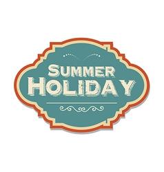 retro summer holiday label vector image