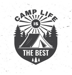 camp life is best concept vector image