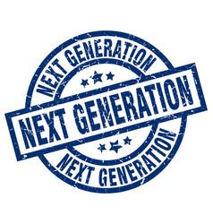 Next generation blue round grunge stamp vector