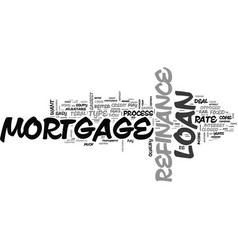 Which refinance mortgage loan deals are easy to vector