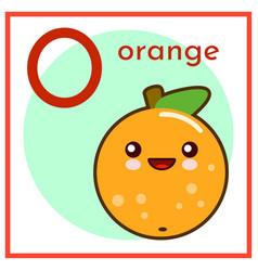 cartoon fruit alphabet flashcard o is for orange vector image