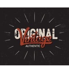 Original vintage typography Vintage tee print vector image vector image