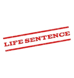Life Sentence Watermark Stamp vector image