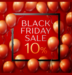 red balloons with black friday sale ten vector image