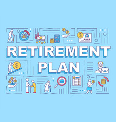 Retirement plan word concepts banner vector