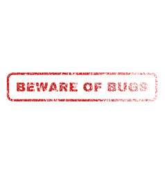 beware of bugs rubber stamp vector image