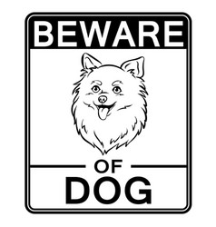 Beware of cute dog coloring vector