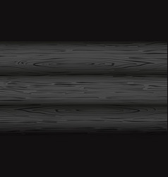 Black background with wooden texture natural dark vector