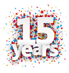 Fifteen years paper confetti sign vector image