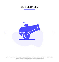 Our services canon weapon solid glyph icon web vector