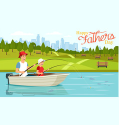cartoon dad and son sitting in boat and fishing vector image