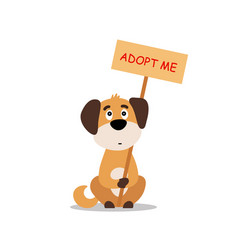 sitting dog with a poster adopt me dont buy vector image