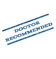 Doctor Recommended Watermark Stamp vector