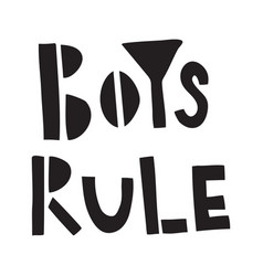 boys rule vector image