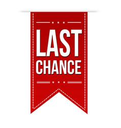 last chance banner design vector image