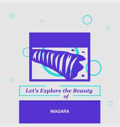 lets explore the beauty of niagara ontario canada vector image