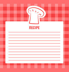 recipe list design chef hat blank page to write in vector image
