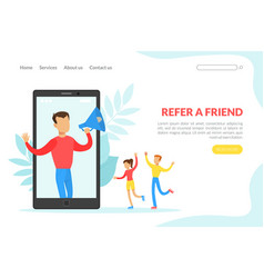 refer a friend landing page template man shouting vector image
