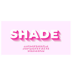 Shade pink font style design template vector