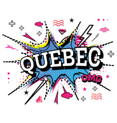 Quebec comic text in pop art style isolated on vector