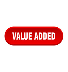 Value added button value added rounded red sign vector