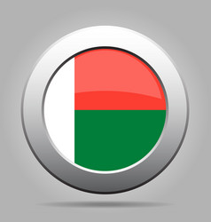 flag of madagascar shiny metal gray round button vector image vector image