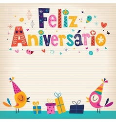 Feliz Aniversario Portuguese Happy Birthday card 3 vector image