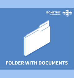 Folder with documents icon isometric template vector