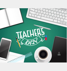 Happy teachers day greeting card concept top view vector
