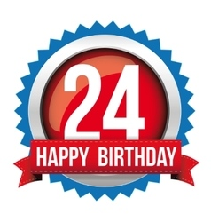 Twenty four years happy birthday badge ribbon vector