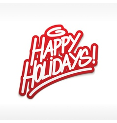 Merhappy holidays greetings label lettering card vector