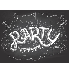 Party hand-lettering invitation on chalkboard vector image vector image