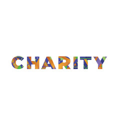 Charity concept retro colorful word art vector