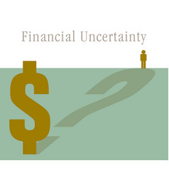 Financial uncertainty looms large in this graphic vector