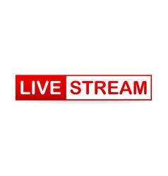 red live stream icon on white background vector image