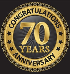 70 years anniversary congratulations gold label vector