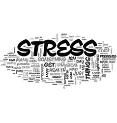 Are you stressed out text word cloud concept vector