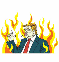 Donald trump angry shouting fire flame burning vector