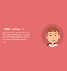 Future manager young boy web poster with text vector