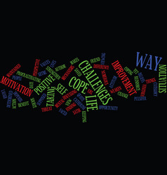 life is the way it is text background word cloud vector image