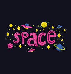 space slogan with space theme vector image