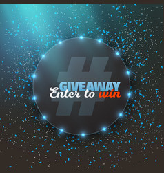 giveaway competition button with confetti vector image vector image