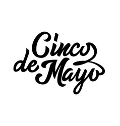 cinco de mayo black typography handwriting vector image