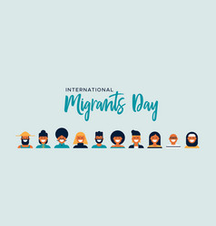 Migrants day banner of diverse culture people team vector