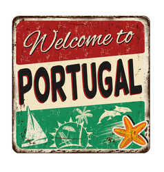 welcome to portugal vintage rusty metal sign vector image