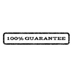 100 percent guarantee watermark stamp vector image