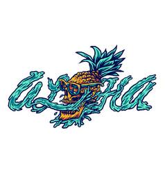 Aloha pineapple and skull vector