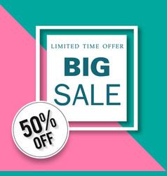 Banner limited time offer big sale 50 off square v vector